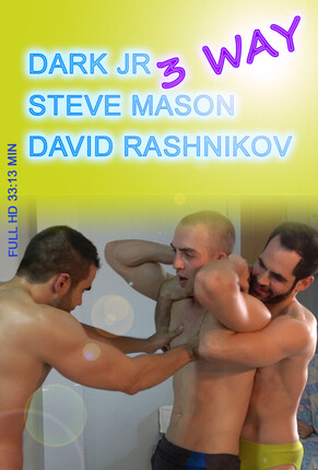 3 WAY - Dark JR, Steve Mason and David Rashnikov