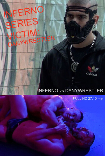 INFERNO vs DANYWRESTLER