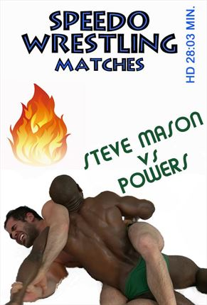 Speedo Matches Steve vs Powers